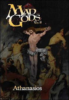 Mad Gods Volume II by Athanasios