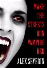 make-the-streets-run-vampire-red-severin
