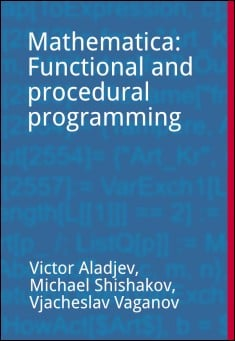 Book cover: Mathematica: Functional and Procedural Programming