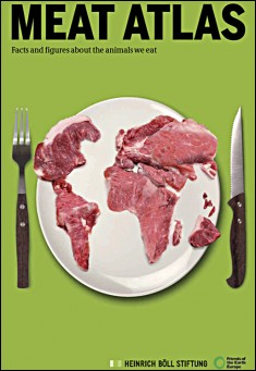 Book cover: Meat Atlas - Facts and Figures about the Animals We Eat