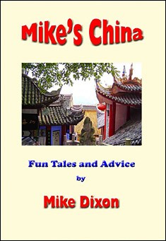 Mike's China by Mike Dixon