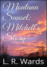 montanasunset-mitchells-story-wards