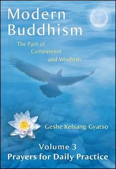 Modern Buddhism - Volume 3 Prayers by Geshe Kelsang Gyatso