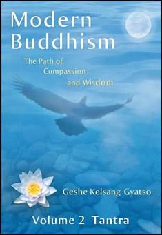 Modern Buddhism - Volume 2 Tantra by Geshe Kelsang Gyatso
