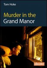 murder-grand-manor-hoke