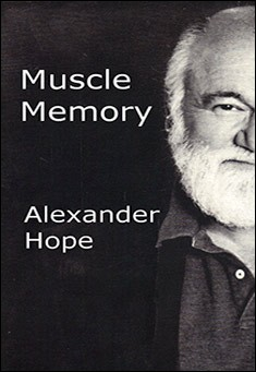 Muscle Memory by Alexander Hope