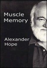 muscle-memory-alexander-hope