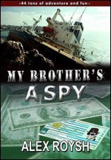 my-brother-spy-alex-roysh
