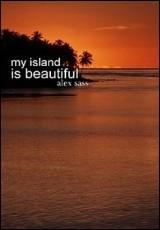 my-island-is-beautiful-alex-sass