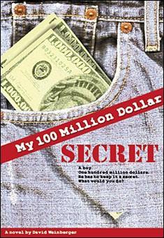 My 100 Million Dollar Secret by David Weinberger