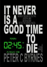 it-never-is-a-good-time-to-die