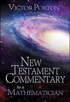 New Testament Commentary by a Mathematician - Victor Porton