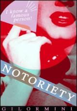 notoriety-gilormini