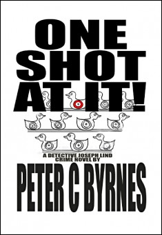 Book cover: One Shot at It!