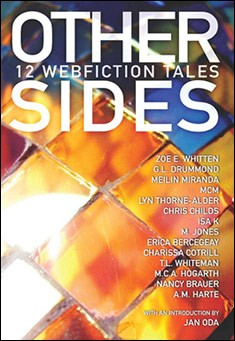 Other Sides: 12 Webfiction Tales by Various Authors