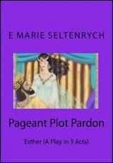 pageant-plot-pardon-seltenrych