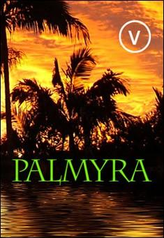 PALMYRA by V