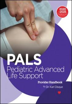 Book cover: Pediatric Advanced Life Support (PALS) Provider Handbook.