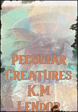 peculiar-creatures-lendor