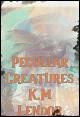 Book cover: Peculiar Creatures