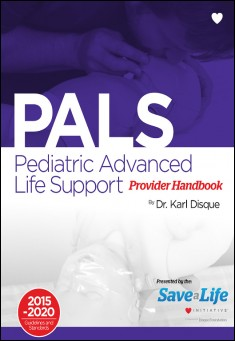 Book cover: Pediatric Advanced Life Support (PALS) Provider Handbook.