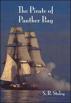 The Pirate of Panther Bay by S. R. Staley