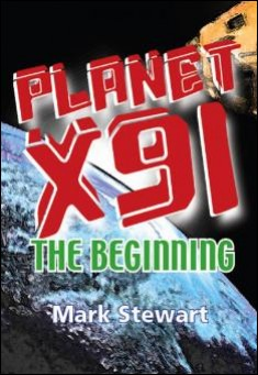 Planet X91 the beginning -  Mark Stewart