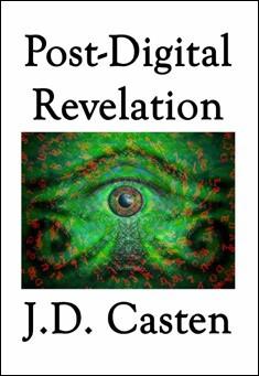 Post Digital by J. D. Casten
