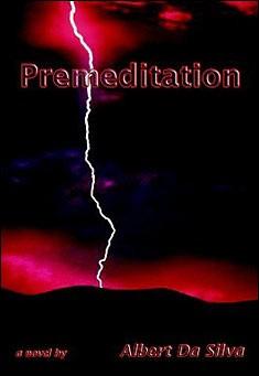 Premeditation by Albert Da Silva