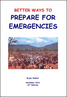 Better Ways to Prepare for Emergencies by Bryan Walker