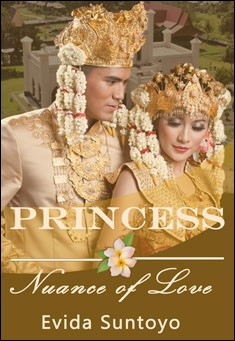 Princess: Nuance Of Love Book 1.  By Evida Suntoyo