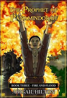 The Prophet of Panamindorah - Book Three by Abigail Hilton