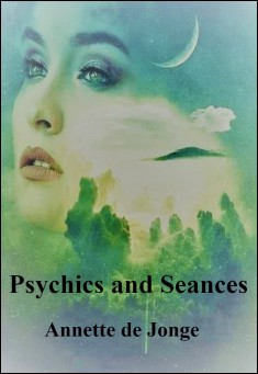 Book cover: Psychics and Seances