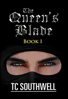 The Queen's Blade by T C Southwell