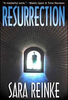 Resurrection by Sara Reinke