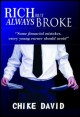 Book cover: Rich but always Broke. By Chike David