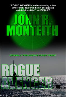 Rogue Avenger by John R Monteith