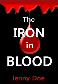 The Iron in Blood by Jenny Doe