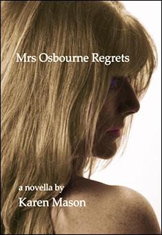Mrs Osbourne Regrets by Karen Mason