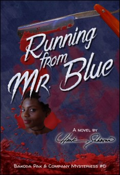 Book cover: Running from Mr. Blue. By Hank Johnson