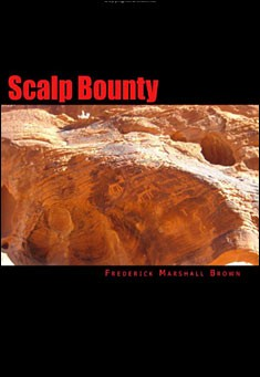 Scalp Bounty by Frederick Marshall Brown