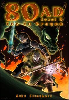 80AD - The Yu Dragon (Book 5) by Aiki Flinthart