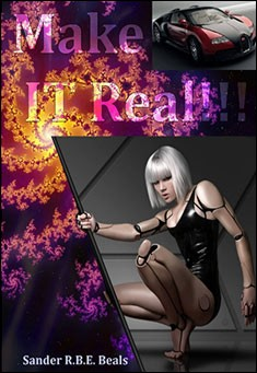 Make IT Real! by Sander R.B.E. Beals