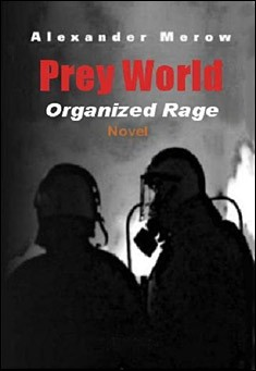 Prey World 3 - Organized Rage by Alexander Merow