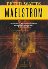 maelstrom-peter-watts