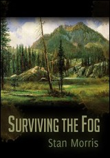 surviving-the-fog-stan-morris