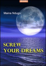 screw-your-dreams-ndugo
