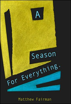 A Season For Everything by Matthew Fairman