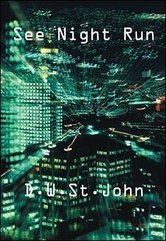 See Night Run by D.W. St.John