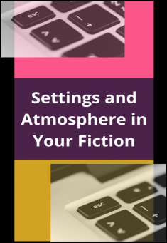 Book cover: Settings and Atmosphere in Your Fiction